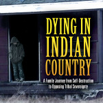 Book: Dying in Indian Country