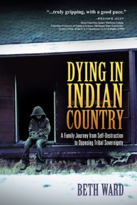 Dying in Indian Country: A Family's Painfully True Story